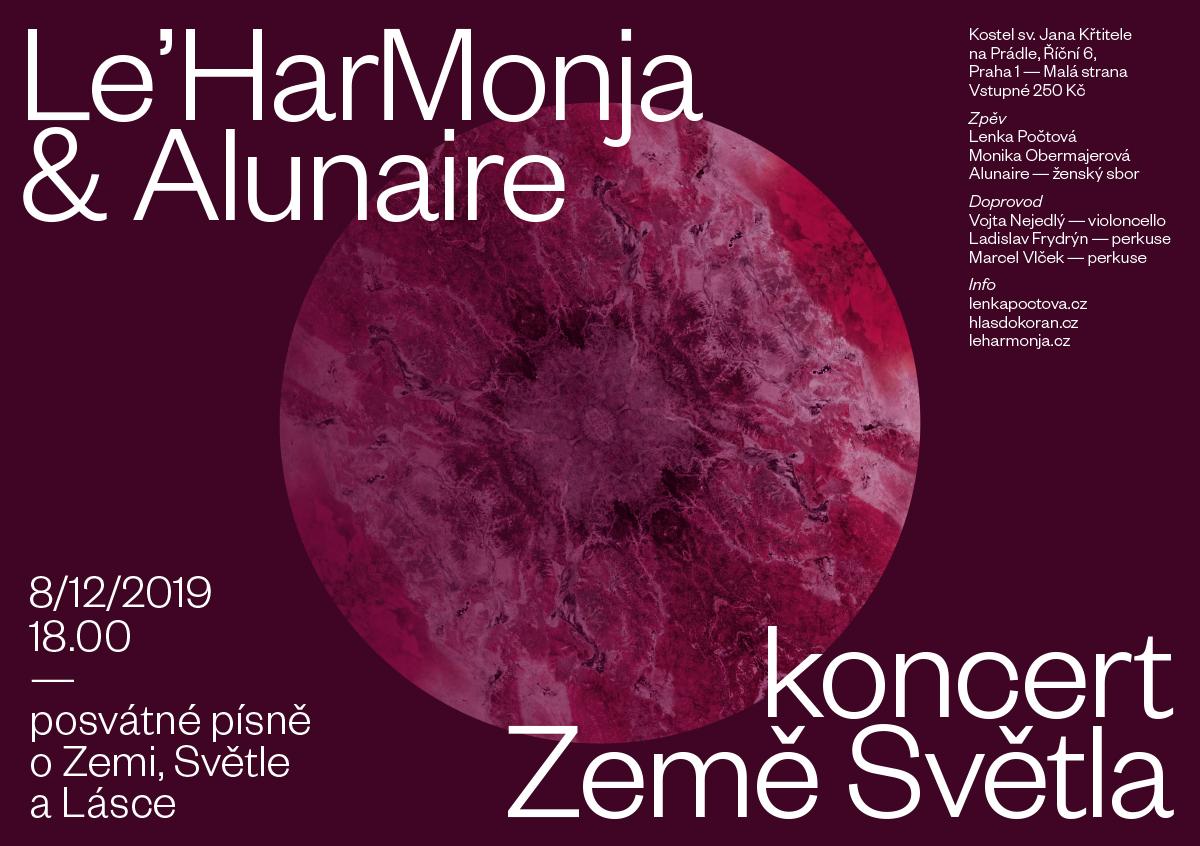 Le'HarMonja & Alunaire: koncert Země Světla 8.12.2019 18:00, vstupné 250,- Kč