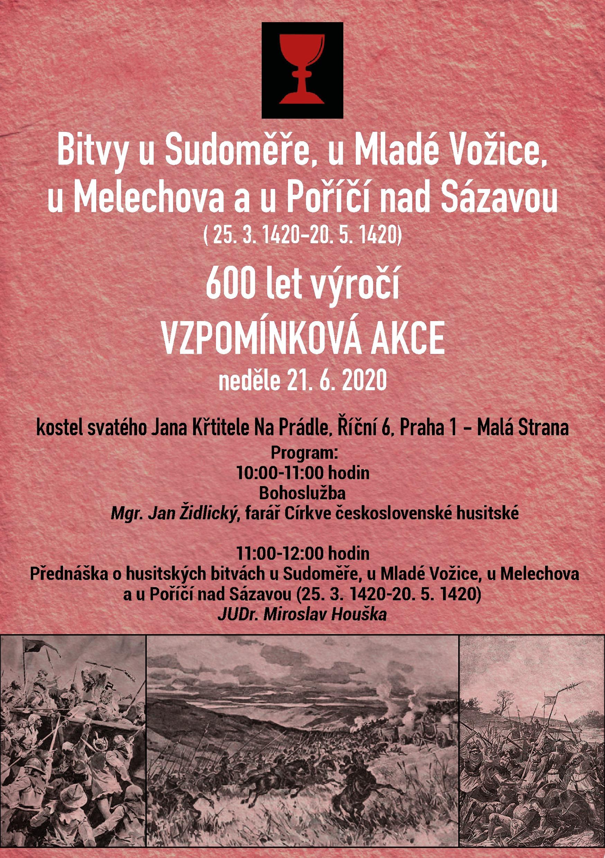 Bitvy u Sudoměře, u Mladé Vožice, u Melechova a u Poříčí nad Sázavou (25.3.1420 - 20.5.1420) 600 let výročí vzpomínková akce neděle 21.6.2020 11:00 - 12:00 JUDr. Miroslav Houška