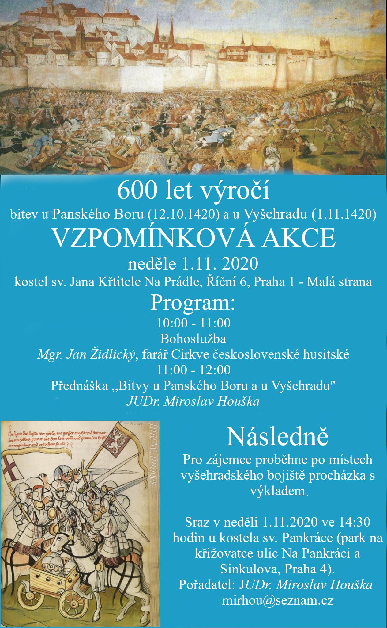 Neděle 1.11.2020 od 11:00 přednáška Bitvy u Vyšehradu a u Panského Boru. JUDr. Miroslav Houška.